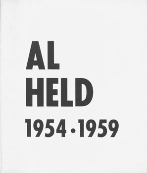 Al Held: Paintings 1954-1959