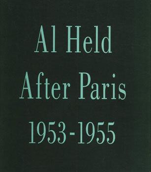 Al Held: Paintings after Paris 1953-55