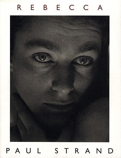 Paul Strand: Rebecca
