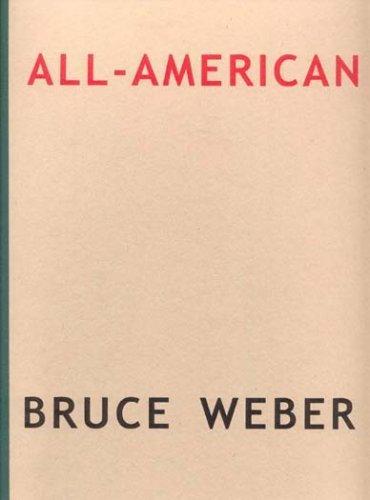 All American, Bruce Weber