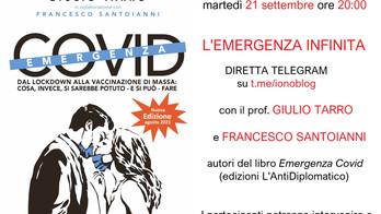 Emergenza infinita: diretta Telegram con Giulio Tarro e Francesco Santoianni