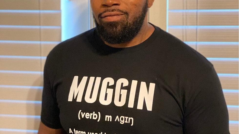 Muggin Definition Shirt