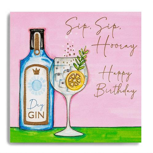 Sip, Sip, Hooray - Gin Design Birthday Card