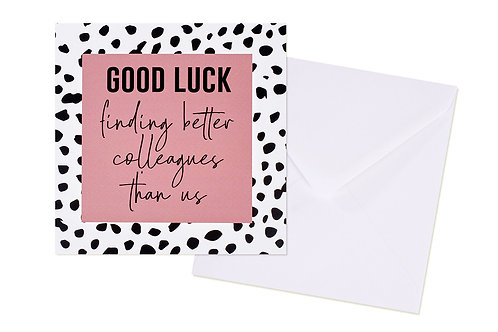 Good Luck Colleagues Card