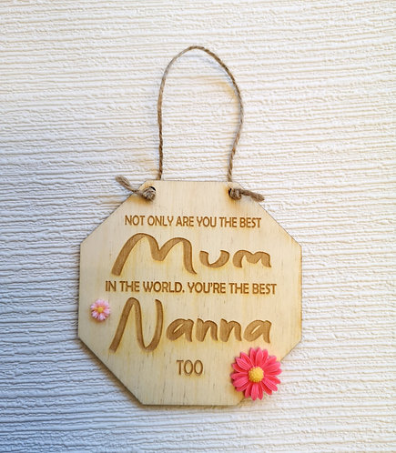 Best Nanna Too Wooden Hanging Sign