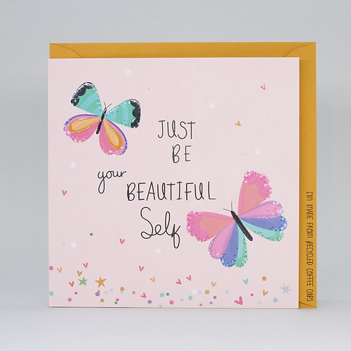 Just Be Your Beautiful Self Card