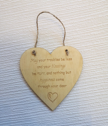 May Your Troubles Wooden Hanging Heart