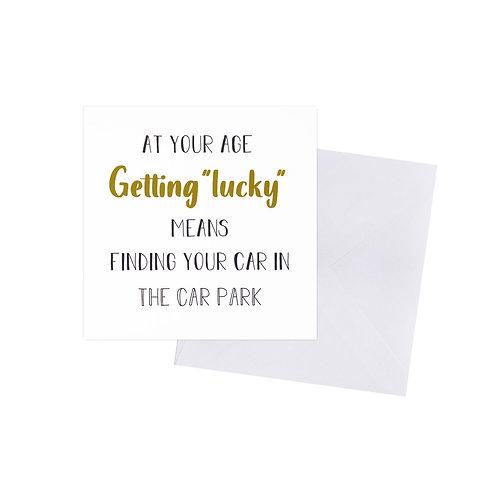 Getting Lucky Car Park Birthday Card