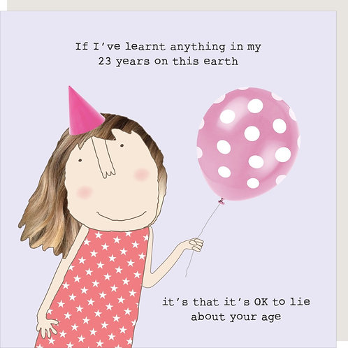 Lie About Your Age Birthday Card