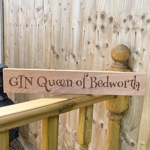 'Queen of Bedworth' Wooden Sign