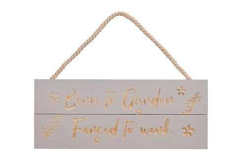 Born To Garden Wooden Sign