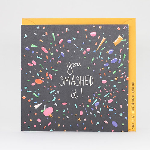 You Smashed It! Card