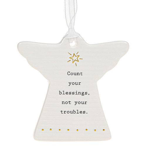 Angel Count Your Blessings Not Troubles Hanging Ceramic