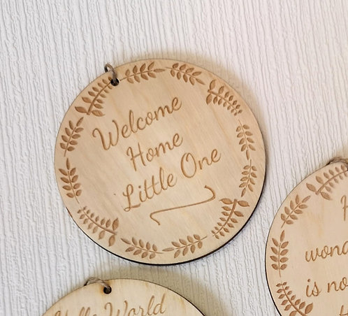 Welcome Home Little One Wooden Hanging Sign