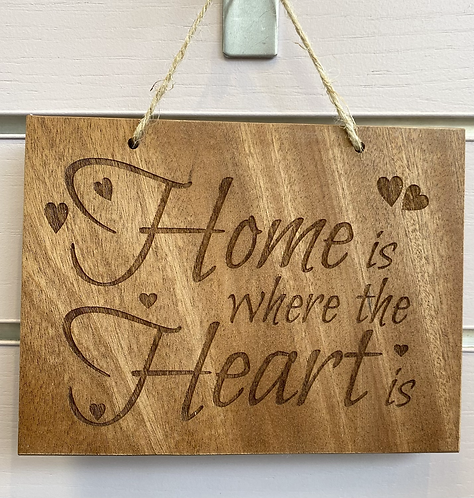 Home Is Where The Heart Is Hardwood Hanging Sign