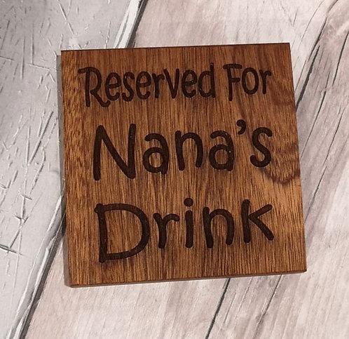 'Reserved for..' Custom Wooden Coaster