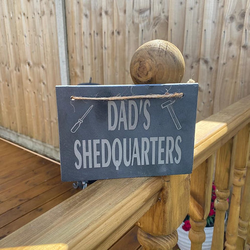 Dad's Shedquarters Slate Sign