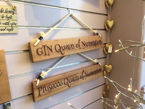 'Queen of Nuneaton' Wooden Sign