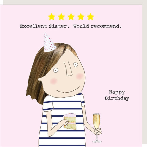 Excellent Sister Birthday Card