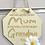 Thumbnail: Best Grandma Too Wooden Hanging Sign