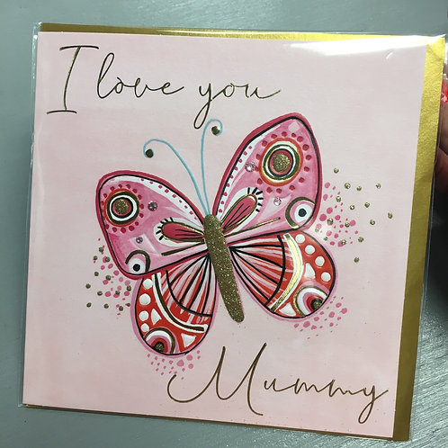 I Love You Mummy - Butterfly Design
