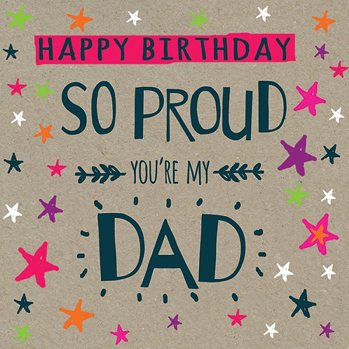 'Happy Birthday Dad - Proud' Card