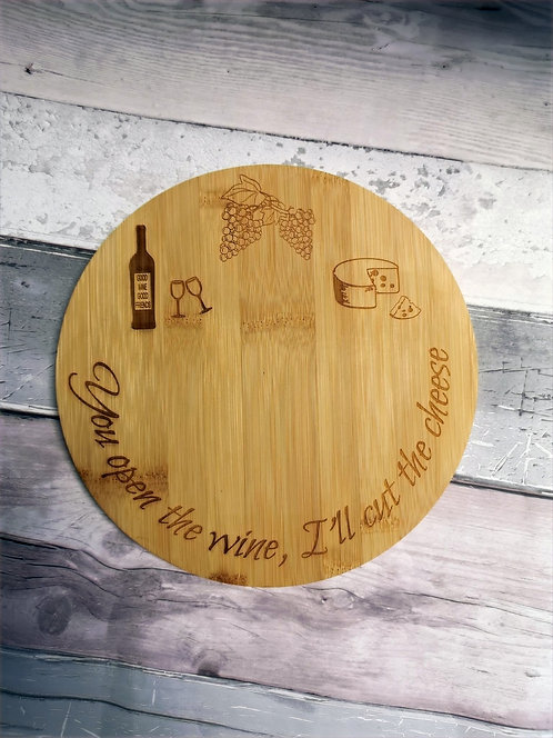 'You Open the Wine' Bamboo Cheese Board