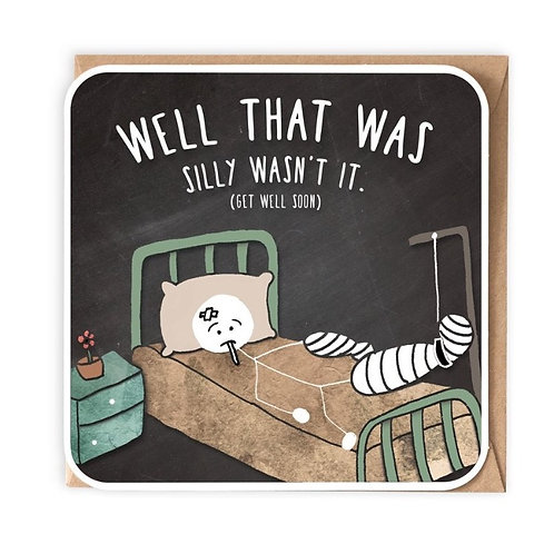 Well That Was Silly Greeting Card