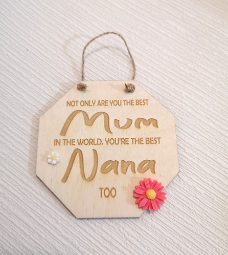 Best Nana Too Wooden Hanging Sign