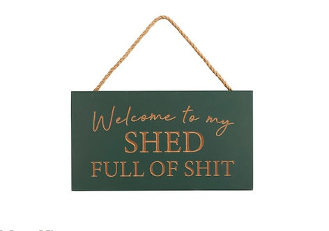 Welcome Shed Plaque