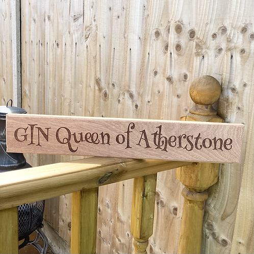 'Queen of Atherstone' Wooden Sign