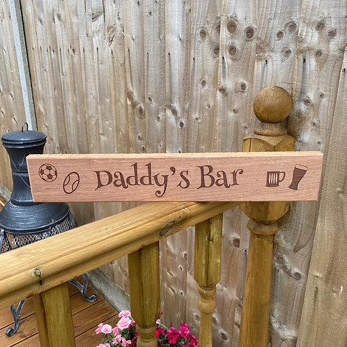 Daddy's Bar Wooden Sign