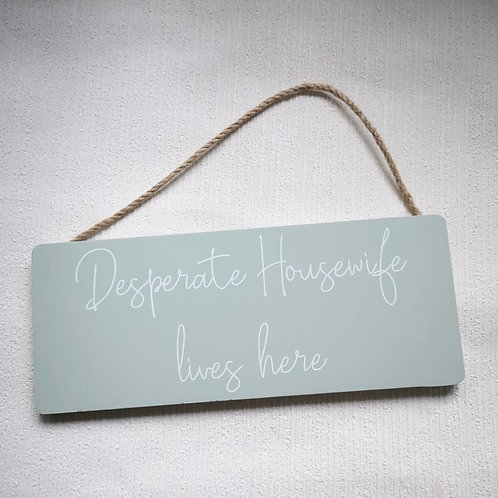 Desperate Housewife Rectangle Hanging Sign