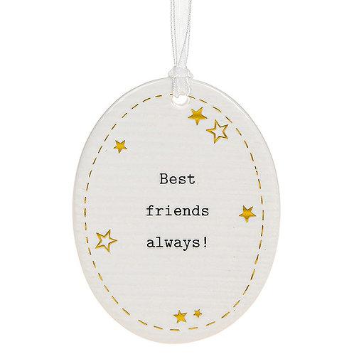 Best Friends Always Ceramic Hanging Oval