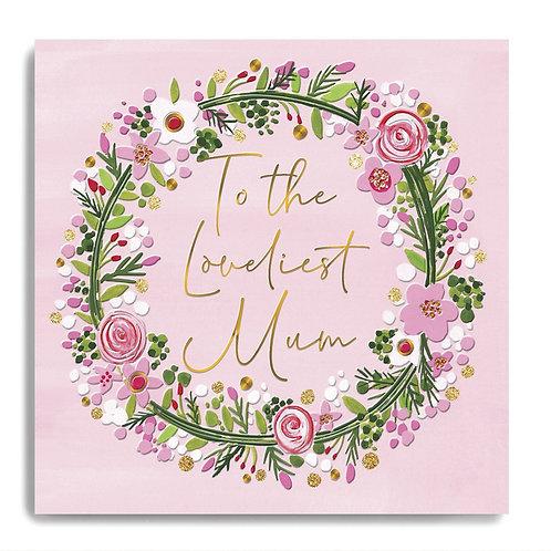 Loveliest Mum Flower Wreath Card