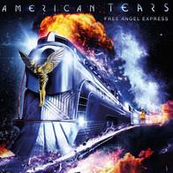 American Tears - Free Angel Express