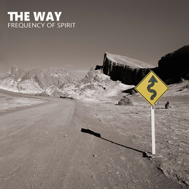 The Way - Frequency of Spirit (Re-Issue)