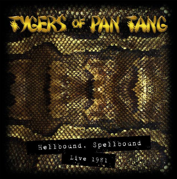 Tygers Of Pan Tang - Hellbound Spellboun