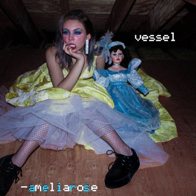 ameliarose - vessel (single)
