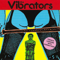 The Vibrators - French Lessons With Corr