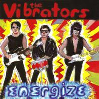 The Vibrators - Energize (Remastered + Bonus)