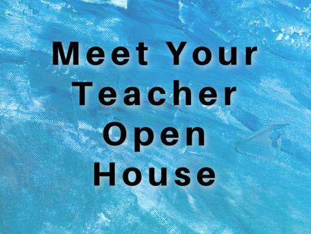 Meet Your Teacher Open House