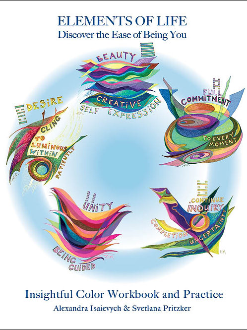 Elements of Life - Discover the Ease of Being You. Online Class