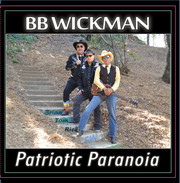 BB WICKMAN PATRIOTIC PARANOIA