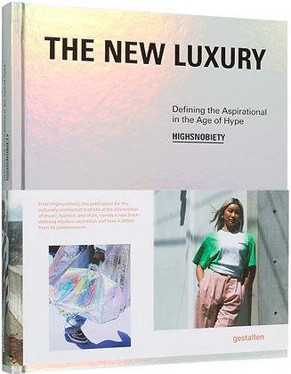 The New Luxury