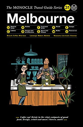 The Monocle Travel Guide to Melbourne