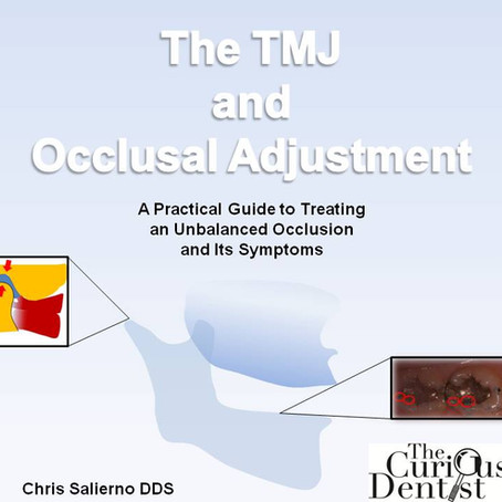 """""""The TMJ and Occlusal Adjustment"""" E-Book Now Available"""