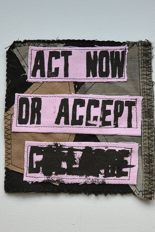 Act Now Collage Patch (Medium)