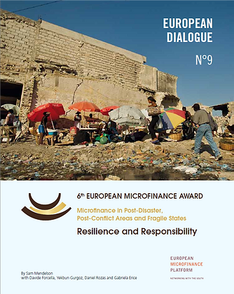 Microfinance in Post Disaster Post Conflict Areas and Fragile States