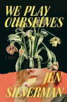 We play ourselves, a novel